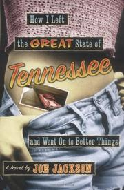 HOW I LEFT THE GREAT STATE OF TENNESSEE AND WENT ON TO BETTER THINGS by Joe Jackson