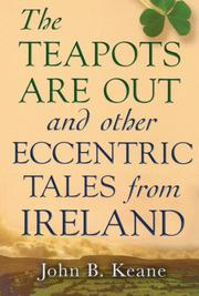 THE TEAPOTS ARE OUT by John B. Keane