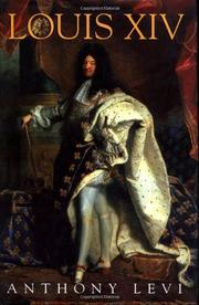 LOUIS XIV by Anthony Levi