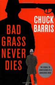 BAD GRASS NEVER DIES by Chuck Barris