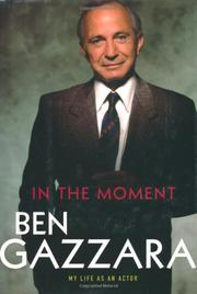 IN THE MOMENT by Ben Gazzara