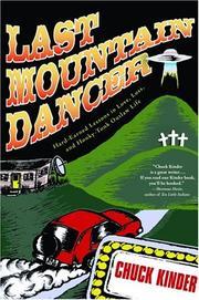 LAST MOUNTAIN DANCER by Chuck Kinder