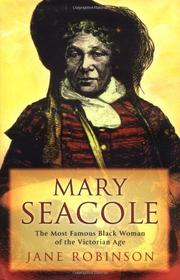 MARY SEACOLE by Jane Robinson