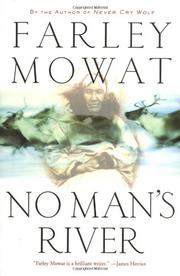 NO MAN'S RIVER by Farley Mowat