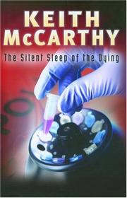 THE SILENT SLEEP OF THE DYING by Keith McCarthy