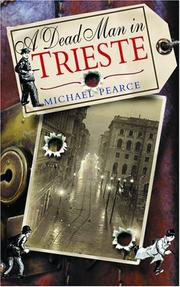 A DEAD MAN IN TRIESTE by Michael Pearce