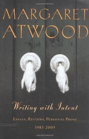 WRITING WITH INTENT by Margaret Atwood