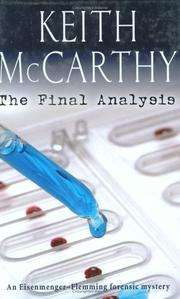 THE FINAL ANALYSIS by Keith McCarthy