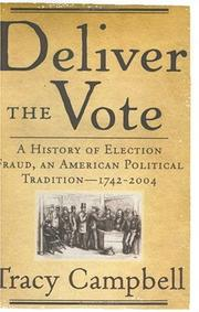 DELIVER THE VOTE by Tracy Campbell
