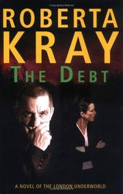 THE DEBT by Roberta Kray
