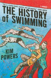 THE HISTORY OF SWIMMING by Kim Powers