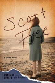 SCOTT FREE by Marijane writing as Vin Packer Meaker