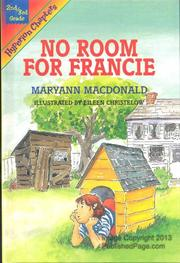 NO ROOM FOR FRANCIE by Maryann Macdonald
