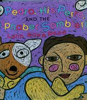 PEDRO, HIS PERRO, AND THE ALPHABET SOMBRERO by Lynn Rowe Reed