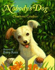 NOBODY'S DOG by Charlotte Graeber