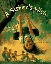A SISTER'S WISH by Kate Jacobs