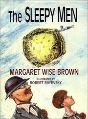 THE SLEEPY MEN by Margaret Wise Brown
