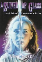 Cover art for A SLIVER OF GLASS AND OTHER UNCOMMON TALES