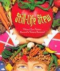 STILL-LIFE STEW by Helena Clare Pittman