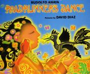 ROADRUNNER'S DANCE by Rudolfo Anaya