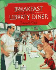 BREAKFAST AT THE LIBERTY DINER by Daniel Kirk