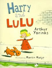 HARRY AND LULU by Arthur Yorinks