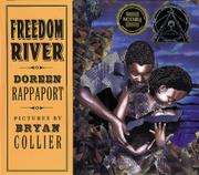FREEDOM RIVER by Doreen Rappaport