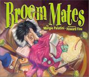 BROOM MATES by Margie Palatini