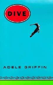 DIVE by Adele Griffin
