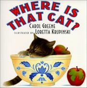 WHERE IS THAT CAT? by Carol Greene