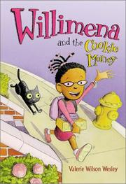 WILLIMENA AND THE COOKIE MONEY by Valerie Wilson Wesley
