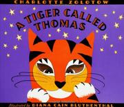 A TIGER CALLED THOMAS by Charlotte Zolotow