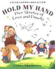 HOLD MY HAND by Carol Thompson