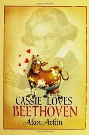 CASSIE LOVES BEETHOVEN by Alan Arkin