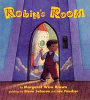 ROBIN'S ROOM by Margaret Wise Brown