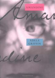 AMANDINE by Adele Griffin