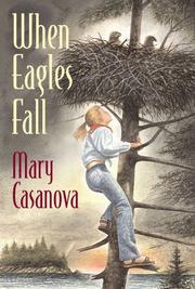 WHEN EAGLES FALL by Mary Casanova