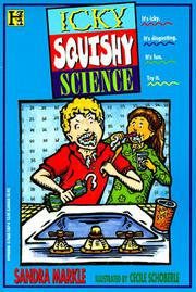 ICKY, SQUISHY SCIENCE by Sandra Markle