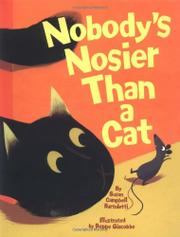 NOBODY'S NOSIER THAN A CAT by Susan Campbell Bartoletti
