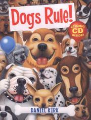 DOGS RULE! by Daniel Kirk