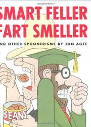 SMART FELLER FART SMELLER by Jon Agee