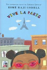 VIVE LA PARIS by Esmé Raji Codell
