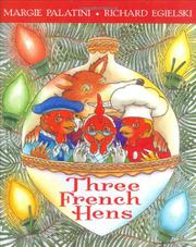 THREE FRENCH HENS by Margie Palatini