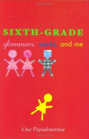 SIXTH-GRADE by Lisa Papademetriou