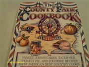 THE COUNTY FAIR COOKBOOK by Lyn Stallworth