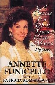 A DREAM IS A WISH YOUR HEART MAKES by Annette Funicello
