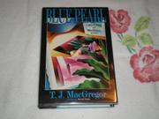 BLUE PEARL by T.J. MacGregor