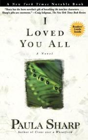 I LOVED YOU ALL by Paula Sharp