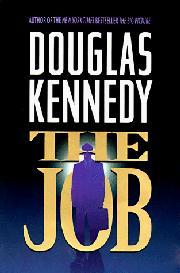 THE JOB by Douglas Kennedy