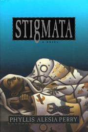 STIGMATA by Phyllis Alesia Perry